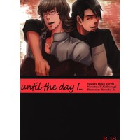 [Boys Love (Yaoi) : R18] Doujinshi - TIGER & BUNNY / Kotetsu x Barnaby (until the day i・・・) / Kamatama Udon