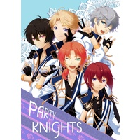 Doujinshi - Anthology - Ensemble Stars! / Knights (PARTY KNIGHTS) / いっちゃい