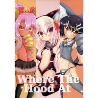 Doujinshi - Fate/kaleid liner Prisma Illya (Where The Hood At) / DET