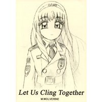 Doujinshi - Military (Let Us Cling Together) / グループダンジョン