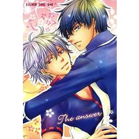 [Boys Love (Yaoi) : R18] Doujinshi - Gintama / Gintoki x Hijikata (The answer) / 梅醤