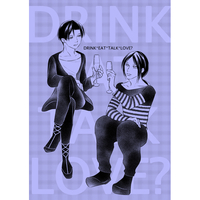 Doujinshi - Shingeki no Kyojin / Eren x Levi (DRINK EAT TALK LOVE?) / テノヒラ系