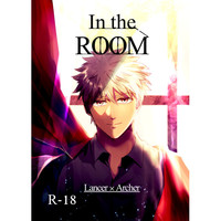 [Boys Love (Yaoi) : R18] Doujinshi - Fate/stay night / Lancer x Archer & Lancer  x Archer (In the ROOM) / くらばろ