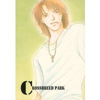 Doujinshi - Arisugawa Arisu Series (CROSSBREED PARK) / つむじ風なつき