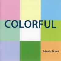 Doujin Music - COLORFUL / Aquatic Green / Aquatic Green