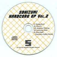 Doujin Music - SDHIZUMI HARDCORE EP Vol.2 / SD-Distortion / SD-Distortion
