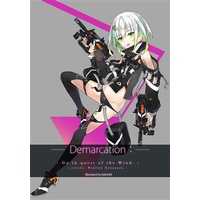 Doujinshi - Illustration book - Demarcation: / 虹色くりえいた~ず