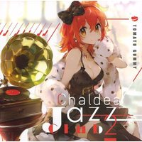 Doujin Music - Chaldea Jazz Club 2 / トマト組 / トマト組 (TOMATO GUMMY)