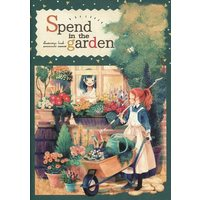 Doujinshi - Illustration book - Spend in the garden / MASCOT