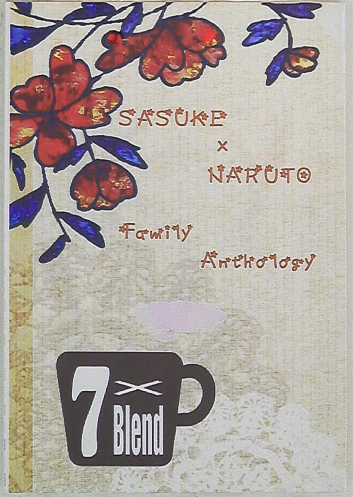 Doujinshi - Novel - Anthology - NARUTO / Sasuke x Naruto (7×Blend *アンソロジー)