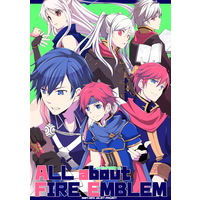 Doujinshi - Omnibus - Fire Emblem Awakening / All Characters (Fire Emblem Series) (All about FE) / Juliet Keikaku