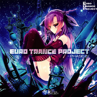 Doujin Music - EURO TRANCE PROJECT - PHASE 2 - / CODE-49
