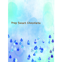 Doujinshi - Novel - K (K Project) / Saruhiko x Misaki (Drop Sweet Chocolate) / 雨ノ月