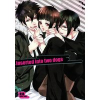 [NL:R18] Doujinshi - Novel - PSYCHO-PASS / Tsunemori Akane (Inserted into tow dogs) / Blue03