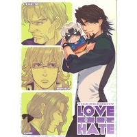 Doujinshi - TIGER & BUNNY / Kotetsu & Yuri & Legend (LOVE OR HATE) / KANGAROOKICK