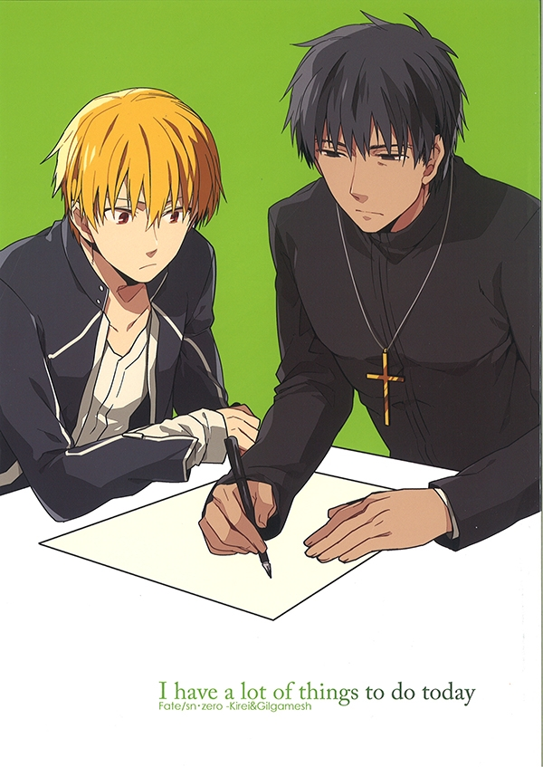 Doujinshi - Fate/Zero / Kirei & Archer (I have a lot of things to do today.) / WORLD BOX