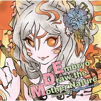 Doujin Music - Embryo Draw the Mother Nature / Rolling Contact