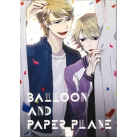 Doujinshi - Anthology - TIGER & BUNNY / Keith x Ivan (BALLOON AND PAPER PLANE) / 合同誌
