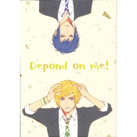 Doujinshi - Final Fantasy XV / Prompto x Noctis (Depond on me!) / オルガナ