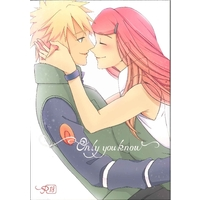 [Boys Love (Yaoi) : R18] Doujinshi - NARUTO / Minato x Kushina (Only you know) / fragrant olive