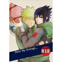 [Boys Love (Yaoi) : R18] Doujinshi - NARUTO / Naruto x Sasuke (Dear My Orange...) / ビスコラバー