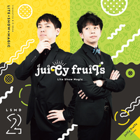 Doujin Music - juiCy fruiTs / Lite Show Magic