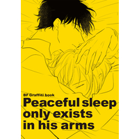 Doujinshi - Illustration book - BANANA FISH / Ash & Eiji (Peaceful sleep  only exists  in his arms) / TOUHIBI。