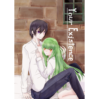 Doujinshi - Code Geass / Lelouch Lamperouge x C.C. (Your Existence) / 花日和