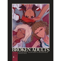 [Boys Love (Yaoi) : R18] Doujinshi - Manga&Novel - Illustration book - Inazuma Eleven / Kidou Yuuto (ブレイク組R18イラスト本『BROKEN ADULTS』) / SM137 ONLINE