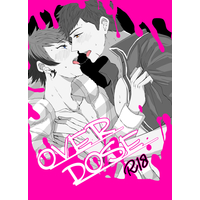 [Boys Love (Yaoi) : R18] Doujinshi - A3! / Fushimi Omi x Nanao Taichi (OVER DOSE) / on rice