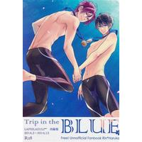 [Boys Love (Yaoi) : R18] Doujinshi - High Speed! / Rin x Haruka (Trip in the BLUE) / LAPISLAZULI***