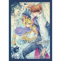 [Boys Love (Yaoi) : R18] Doujinshi - Yu-Gi-Oh! / Kaiba Seto x Yami Yugi (The Architects of TIME ~時の創造者~) / 明治キメラ(キュピ)