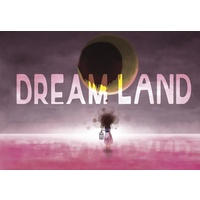 Doujinshi - Illustration book - Anthology - DREAM LAND / kinako222