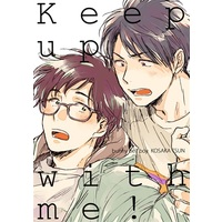 Doujinshi - Keep up with me! / Bunny bell boy