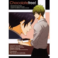 Doujinshi - Free! (Iwatobi Swim Club) (Chocolatefree!) / ES plus