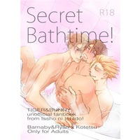[Boys Love (Yaoi) : R18] Doujinshi - TIGER & BUNNY / Ryan Goldsmith & Barnaby & Kotetsu (Secret Bathtime!) / 一生に一度!