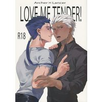 [Boys Love (Yaoi) : R18] Doujinshi - Fate/stay night / Archer  x Lancer (LOVE ME TENDER!) / 蓮の長雨
