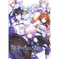 Doujinshi - Anthology - Fate/Grand Order / All Characters (Fate Series) (My precious sign) / cheerio
