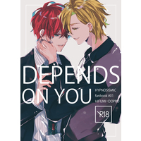 [Boys Love (Yaoi) : R18] Doujinshi - Hypnosismic / Hifumi x Doppo (DEPENDS ON YOU) / Usonaki Alice