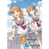 Doujinshi - Manga&Novel - Anthology - Love Live! Sunshine!! / Watanabe You & Takami Chika (ようちかオンリー記念合同誌「Orange Voyage」) / ようちかオンリー記念合同誌企画室