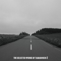Doujin Music - THE SELECTED WORKS OF TAMAONSEN 2 / 魂音泉 (Tamaonsen)