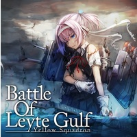 Doujin Music - Battle Of Leyte Gulf / Yellow Squadron