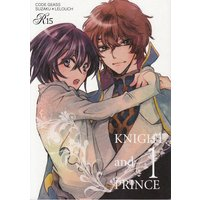 Doujinshi - Code Geass / Suzaku x Lelouch (「KNIGHT and PRINCE 1」 (コードギアス/スザク×ルルーシュ)) / trabajo