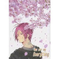 Doujinshi - Free! (Iwatobi Swim Club) / Haruka x Rin (You are my Everything) / みつ