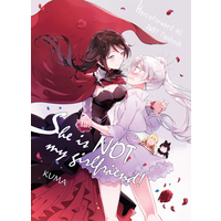 Doujinshi - RWBY / Ruby Rose & Weiss Schnee (She's not my girlfriend) / ハリネズミがバラを噛む