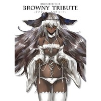 Doujinshi - Illustration book - BROWNY TRIBUTE / Glieate Works