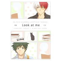 [Boys Love (Yaoi) : R18] Doujinshi - My Hero Academia / Todoroki Shouto x Midoriya Izuku (Look at me) / ねこカップ