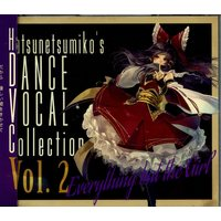 Doujin Music - Hatsunetsumiko's DANCE VOCAL Collection Vol.2 / 発熱巫女~ず