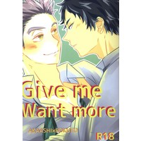[Boys Love (Yaoi) : R18] Doujinshi - Haikyuu!! / Akaashi Keiji x Bokuto Koutarou (Give me Want more) / somekura