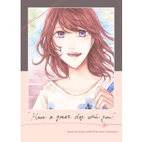 Doujinshi - Illustration book - Stand My Heroes (Have a great day with you.) / mumutuhan
